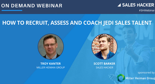 How to Recruit, Assess and Coach Jedi Sales Talent