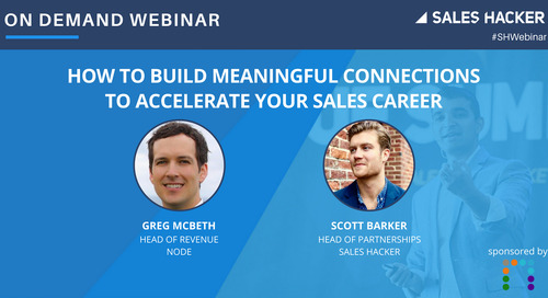 How to Build Meaningful Connections to Accelerate Your Sales Career