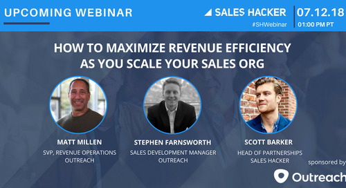 How to Maximize Revenue Efficiency as You Scale Your Sales Org