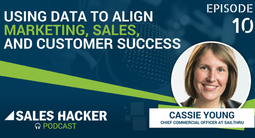 PODCAST 10: Using Data to Align Marketing, Sales, and Customer Success