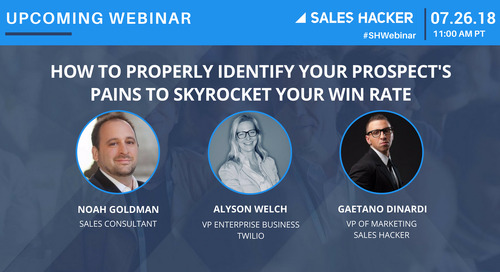 How To Properly Identify Your Prospect's Pains To Skyrocket Your Win Rate