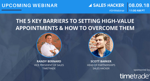 The 5 Key Barriers to Setting High-Value Appointments & How to Overcome Them