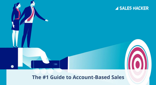 Everything You Need to Know About Account Based Sales [Guide]