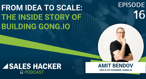 PODCAST 16: From Idea to Scale — The Inside Story of Building Gong.io