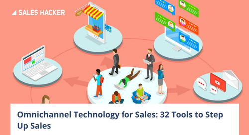 32 Omnichannel Technology Tools to Sell Anywhere, All the Time