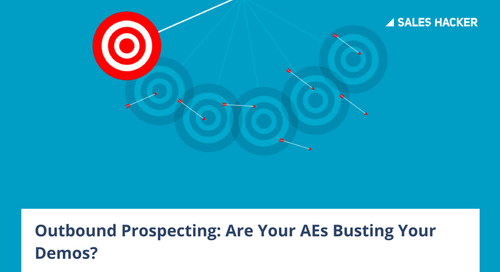 Stop Your AEs from Ruining Your Outbound Demos – An Actionable Guide