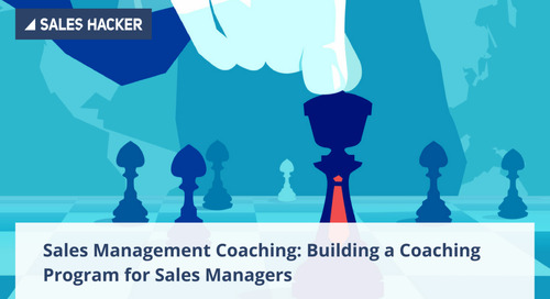 How to Turn Your Sales Managers into Effective Coaches