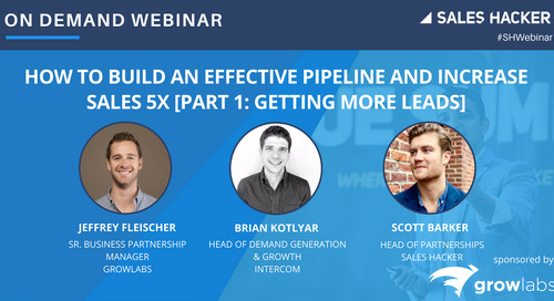 How to Build an Effective Pipeline and Increase Sales 5x [PART 1: Getting more leads]