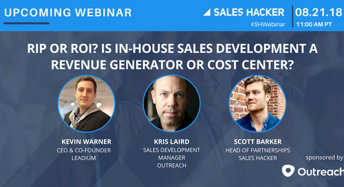 RIP or ROI? Is In-House Sales Development a Revenue Generator or Cost Center?