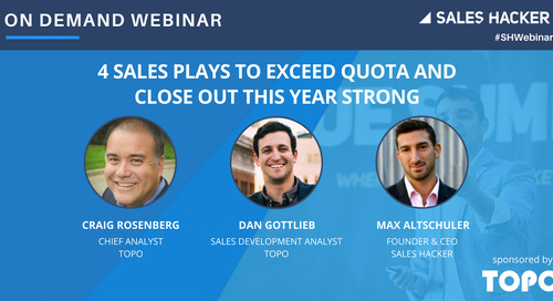4 Sales Plays to Exceed Quota and Close Out This Year Strong