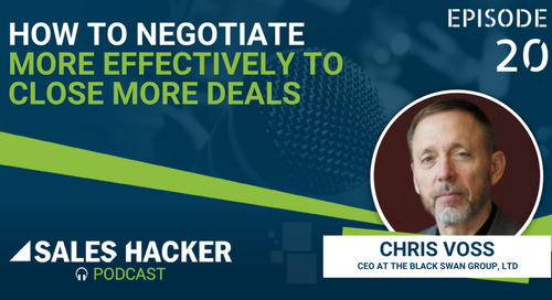 PODCAST 20: How to Negotiate More Effectively to Close More Deals