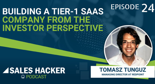 PODCAST 24: Building a Tier 1 SAAS Company From The Investor Perspective