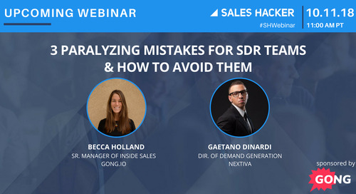 3 Paralyzing Mistakes for SDR Teams & How to Avoid Them