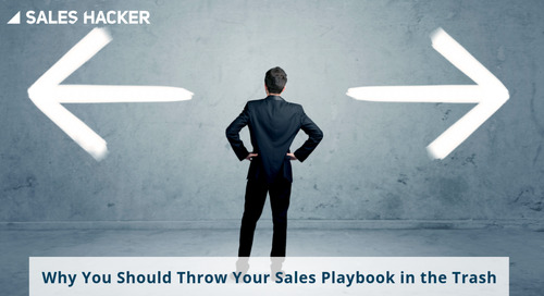 Why You Should Throw Your Sales Playbook in the Trash (And What to Use Instead)