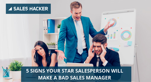 5 Signs Your Star Salesperson Will Make a Terrible Sales Manager