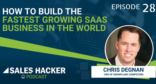 PODCAST 28: How High Growth SaaS Companies Build and Lead Sales Teams w/ Chris Degnan