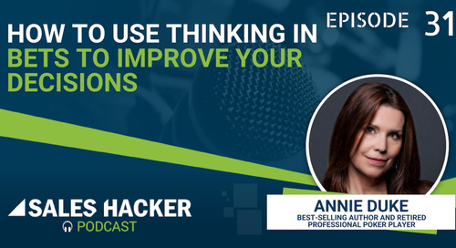 PODCAST 31: How a World Series of Poker Winner Uses 'Bets' in Decision Making to Improve Outcomes w/ Annie Duke