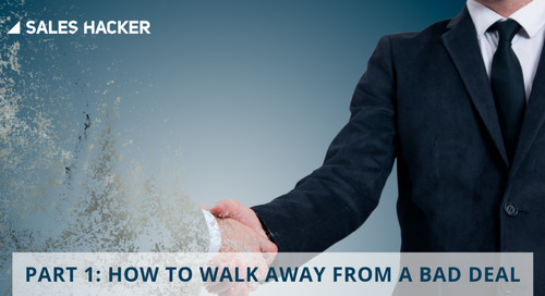 Part 1: How to Walk Away from a Bad Deal