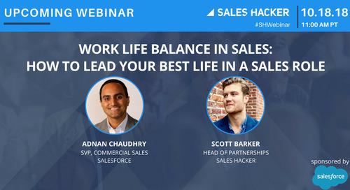 Work Life Balance in Sales:  How to Lead Your Best Life in a Sales Role