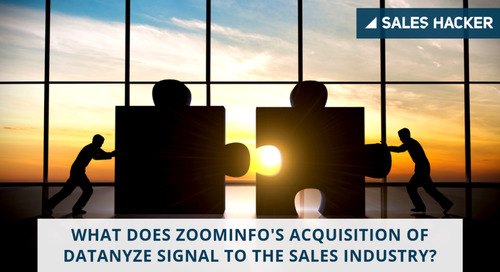 What Does ZoomInfo's Acquisition of Datanyze Signal to the Sales Industry?