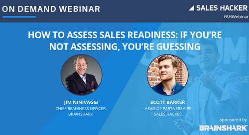 How to Assess Sales Readiness:  If You're Not Assessing, You're Guessing