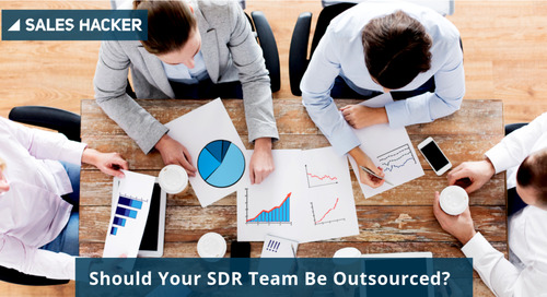 Should Your SDR Team Be Outsourced?