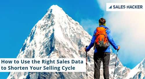 How to Use the Right Sales Data to Shorten Your Selling Cycle