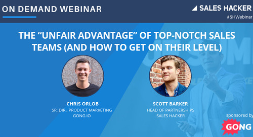 "The ""Unfair Advantage"" of Top-Notch Sales Teams (And How to Get on Their Level)"