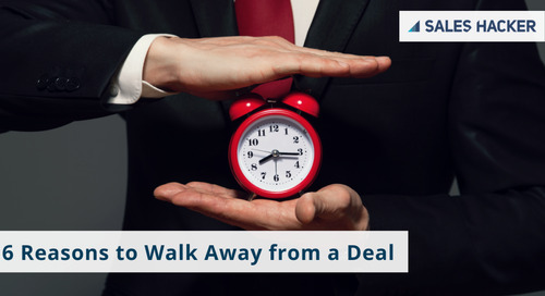 6 Reasons to Walk Away from a Deal