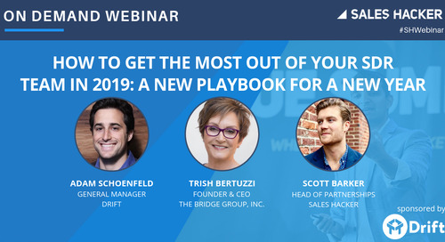 How to Get the Most Out of Your SDR Team in 2019: A New Playbook for a New Year
