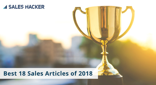 Best 18 Sales Articles of 2018 from Sales Hacker