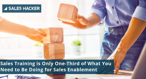 Sales Training is Only One-Third of What You Need to Be Doing for Sales Enablement