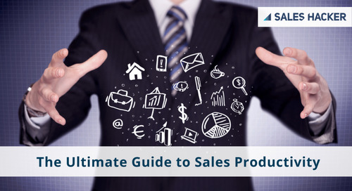 The Ultimate Guide to Sales Productivity