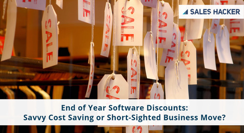 End of Year Software Discounts: Savvy Cost Saving or Short-Sighted Business Move?