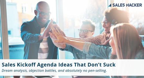 Sales Kickoff Agenda Ideas That Don't Suck