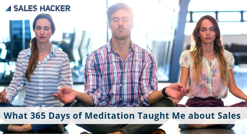 What 365 Days of Meditation Taught Me about Sales