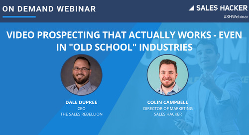 "Video Prospecting that Actually Works – Even  in ""Old School"" Industries"