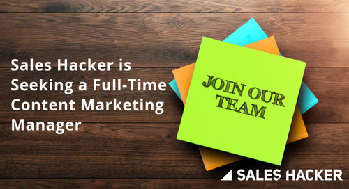 Sales Hacker is Seeking a Full-Time Content Marketing Manager