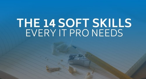The 14 Soft Skills Every IT Pro Needs