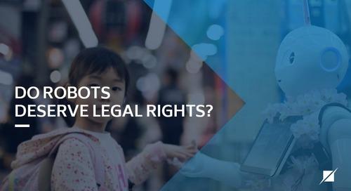 Do Robots DeserveLegal Rights?
