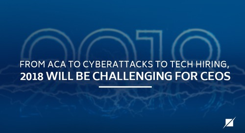 From ACA to cyberattacks to tech hiring, 2018 will be challenging for CEOs