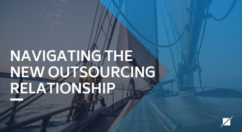 Navigating The New Outsourcing Relationship