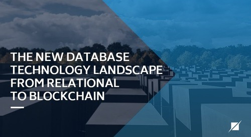 The New Database Technology Landscape From Relational to Blockchain