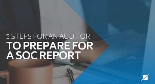 5 Steps for an Auditor to Prepare for a SOC Report