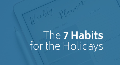 The 7 Habits for the Holidays