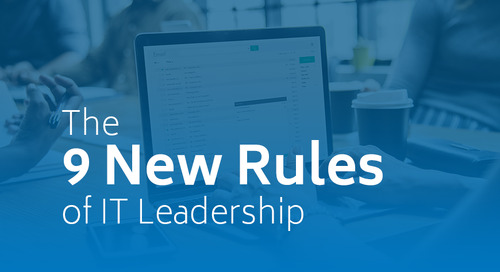 The 9 New Rules of IT Leadership