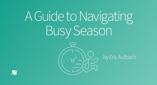 A Guide to Navigating Busy Season