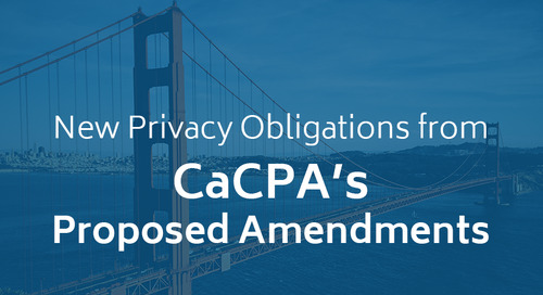New Privacy Obligations from CCPA's Proposed Amendments