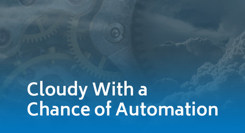 Cloudy With a Chance of Automation