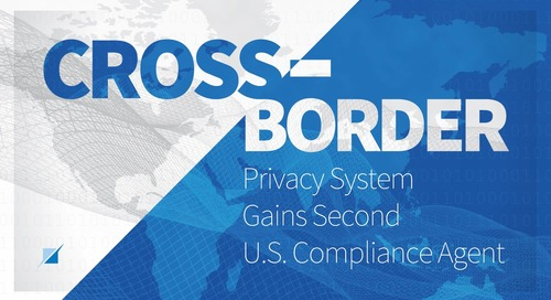 Cross-Border Privacy System Gains Second U.S. Compliance Agent